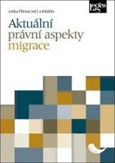 Aktuální právní aspekty migrace
