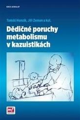 Dědičné poruchy metabolismu v kazuistikách