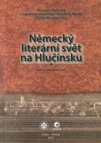Německý literární svět na Hlučínsku