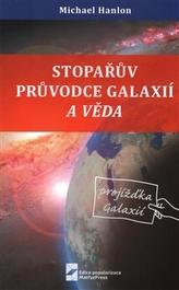 Stopařův průvodce Galaxií a věda