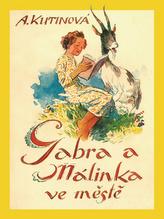 Gabra a Málinka ve městě