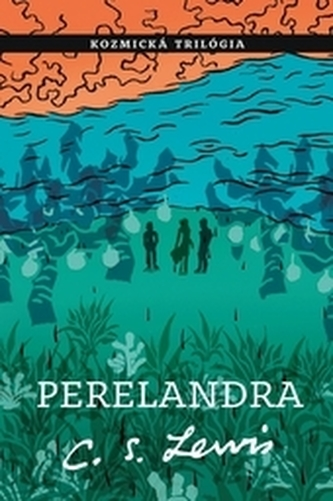 Perelandra - Lewis, C.S.