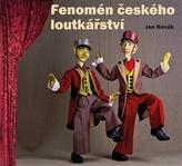 Fenomén českého loutkářství