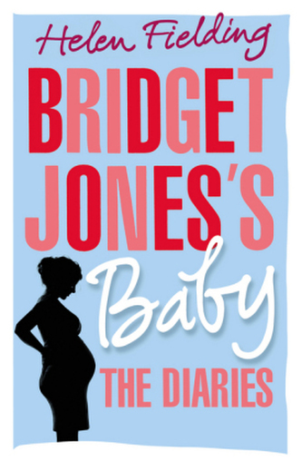 Bridget Jones's Baby: The Diaries - Fielding Helen