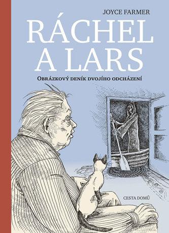 Ráchel a Lars - Obrázkový deník dvojího odcházení