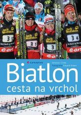 Biatlon - cesta na vrchol