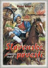 Slovenské povesti Kamenné vráta