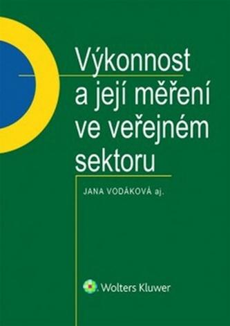 Výkonnost a její měření ve veřejném sektoru - Jana Vodáková