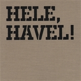 Hele, Havel!
