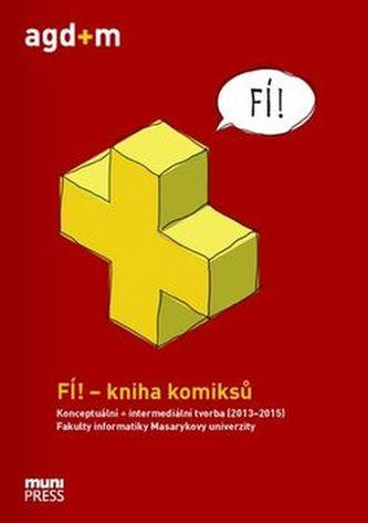 FÍ! - kniha komiksů