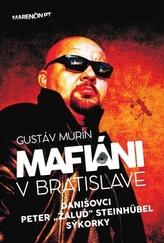 Mafiáni v Bratislave