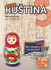 Hravá ruština 5 (nov.vyd.)