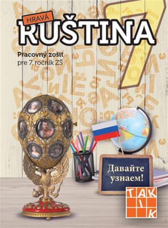 Hravá ruština 7 (nov.vyd.)