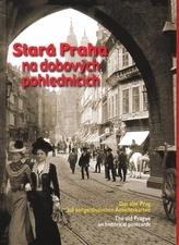 Stará Praha na dobových pohlednicích