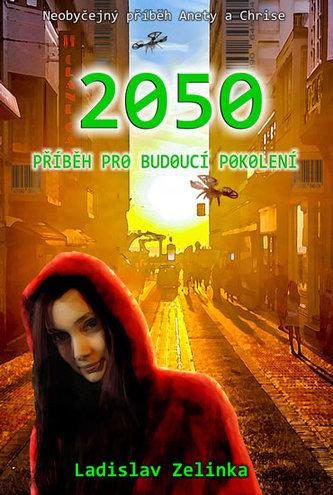 2050 - Příběh pro budoucí pokolení