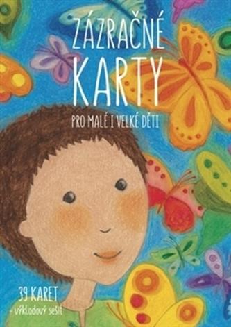 Zázračné karty pro malé i velké děti - Šárka Kadlečíková