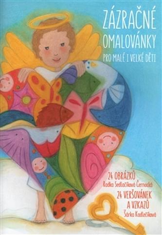 Zázračné omalovánky pro malé i velké děti - Šárka Kadlečíková
