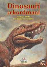 Dinosauří rekordmani