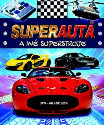 Super autá a iné super stroje