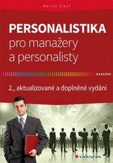 Personalistika pro manažery a personalisty