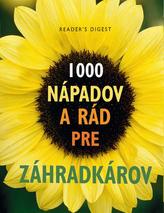 1000 nápadov a rád pre záhradkárov