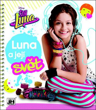 Soy Luna Luna a její svět