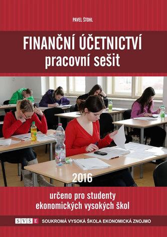 Finanční účetnictví - pracovní sešit 2016 - Štohl Pavel