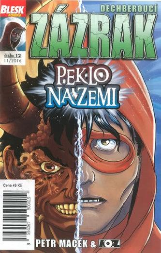 Blesk komiks 12 - Dechberoucí zázrak - Peklo na zemi 11/2016