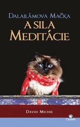 Dalajlámova mačka a sila meditácie