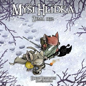 Myší hlídka 2 - Zima 1152 - Petersen David