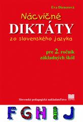 Nácvičné diktáty zo slovenského jazyka pre 2. ročník ZŠ