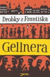 Drobky z Františka Gellnera