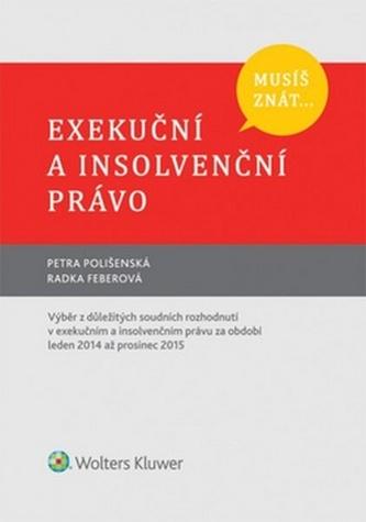 Musíš znát... Exekuční a insolvenční právo