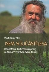 """Jsem součástí lesa - Život etnobotanika a """"šamana"""""""