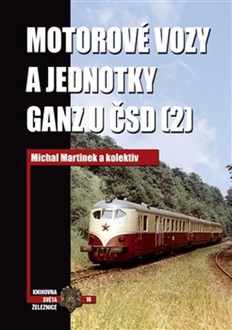 Motorové vozy a jednotky Ganz u ČSD (2) - Eva Doležalová