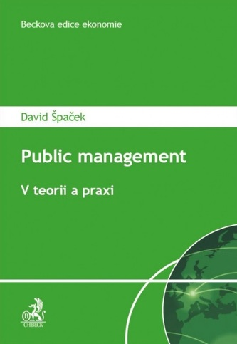 Public Management. V teorii a praxi