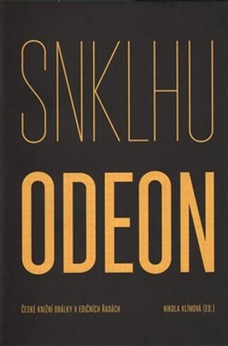 SNKLHU / Odeon 1953–1994. České knižní obálky v edičních řadách