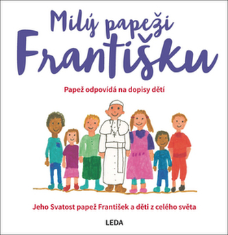 Milý papeži Františku