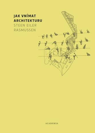 Jak vnímat architekturu