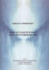 Dvanáct svatých nocí a duchovní hierarchie
