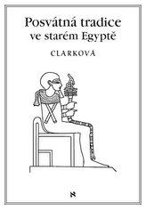Posvátné tradice ve starém Egyptě