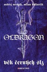 Oldragon 1 - Věk černých slz