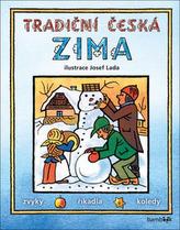 Tradiční česká zima - Svátky, zvyky, obyčeje, říkadla, koledy