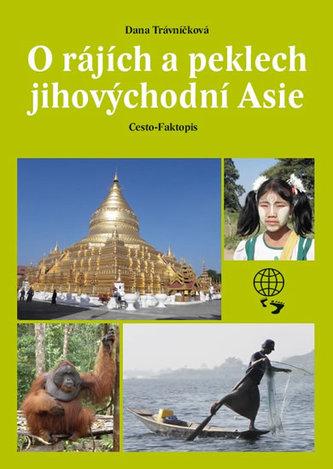 O rájích a peklech Jihovýchodní Asie