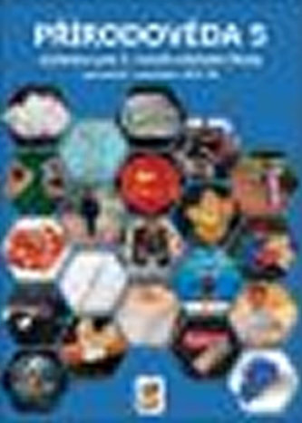 Přírodověda 5 - Porozumění v souvislostech - učebnice