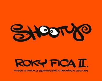Roky Fica II.