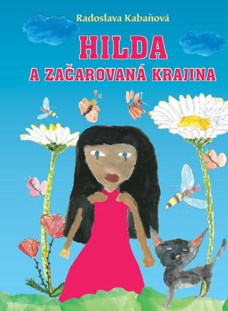 Hilda a začarovaná krajina