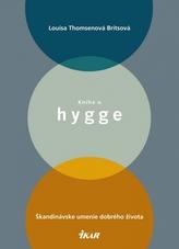 Kniha o hygge - Škandinávske umenie dobrého života