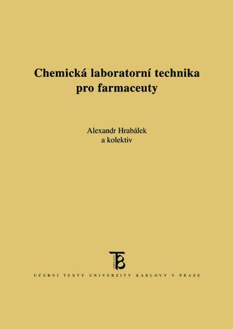 Chemická laboratorní technika pro farmaceuty - Hrabálek, Alexandr