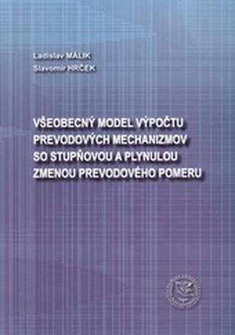 Všeobecný model výpočtu prevodových mechanizmov so stupňovou a plynulou zmenou prevodového pomeru